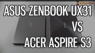 Asus Zenbook UX31 vs Acer Aspire S3 - 13.3 inch ultrabooks compared