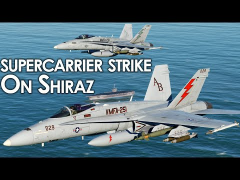 DCS World Multiplayer | Supercarrier F/A-18C Strike On Shiraz!