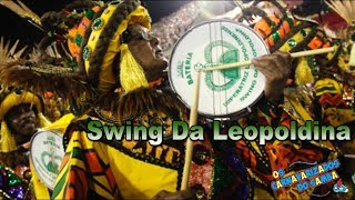 Especial Bateria Imperatriz - Swing da Leopoldina