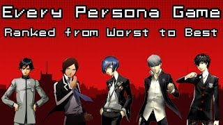 Persona Games Ranked from Least Favorite to Favorite