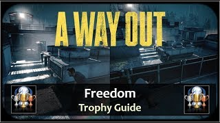 A Way Out - Freedom Trophy / Achievement Guide