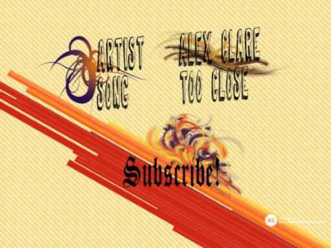 Alex Clare - Too Close (Download Link)