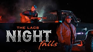 "The Lacs - ""Night Falls"" (Official Video)"