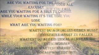 Nickelback - What Are You Waiting For LYRICS ( English+German)