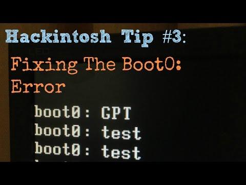Hackintosh Tip #3: Boot0 Error Fix