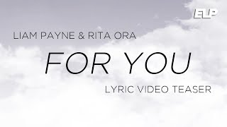 Liam Payne - For You feat. Rita Ora (Lyric Video Teaser) | Fifty Shades Freed