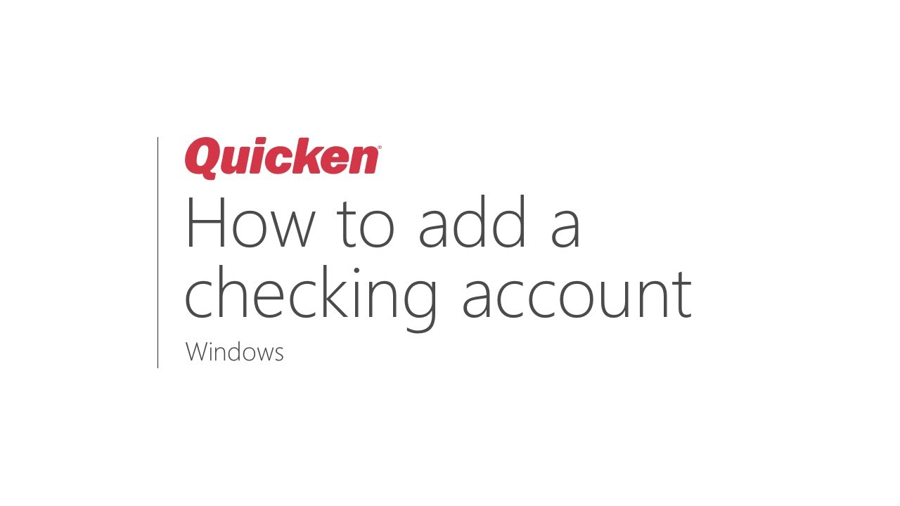 Quicken for windows how to add a checking account youtube.