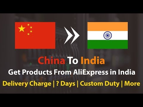 How To Get Products From AliExpress In India - ? Days | Custom Duty | More..