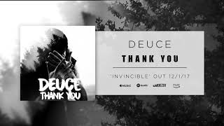 Deuce - Thank You (Official Audio)