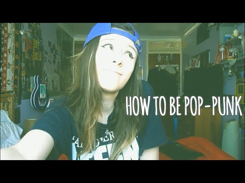 HOW TO BE POP-PUNK | THE ESSENTIAL GUIDE