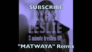 "5 Minute Freshen Up ""MATWAYA"" Remix!"