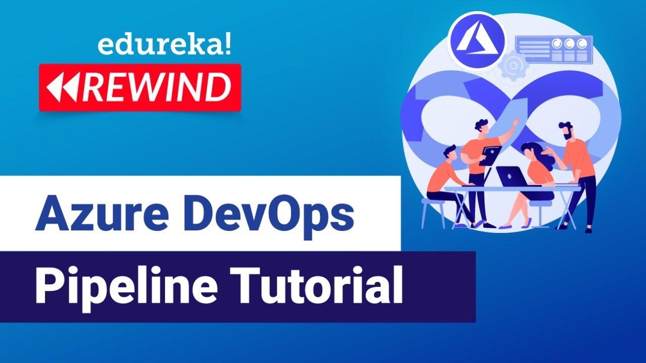 Azure DevOps Pipeline Tutorial   Azure DevOps CI/CD Pipeline