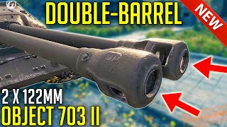 NEW Double-Barreled Tank and it's Russian! ⛔ | World of Tanks Object 703 II with New 2  Gun System
