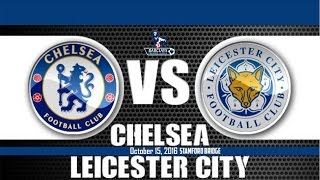 chelsea vs leicester city 3 0 all goals highlights 15 10 2016   cuplikan gol epl 2016 2017 hd