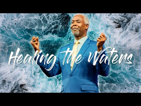 Healing the Waters | Bishop Dale C. Bronner | Word of Faith Family Worship Cathedral