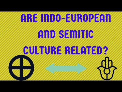 Are Indo European and Semitic Culture Related?