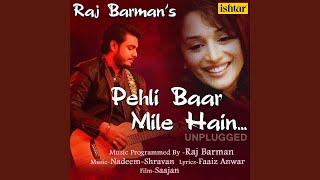 Pehli Baar Mile Hain (Unplugged Version)