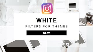 6 UNIQUE filters for making WHITE Instagram THEMES | Preview App