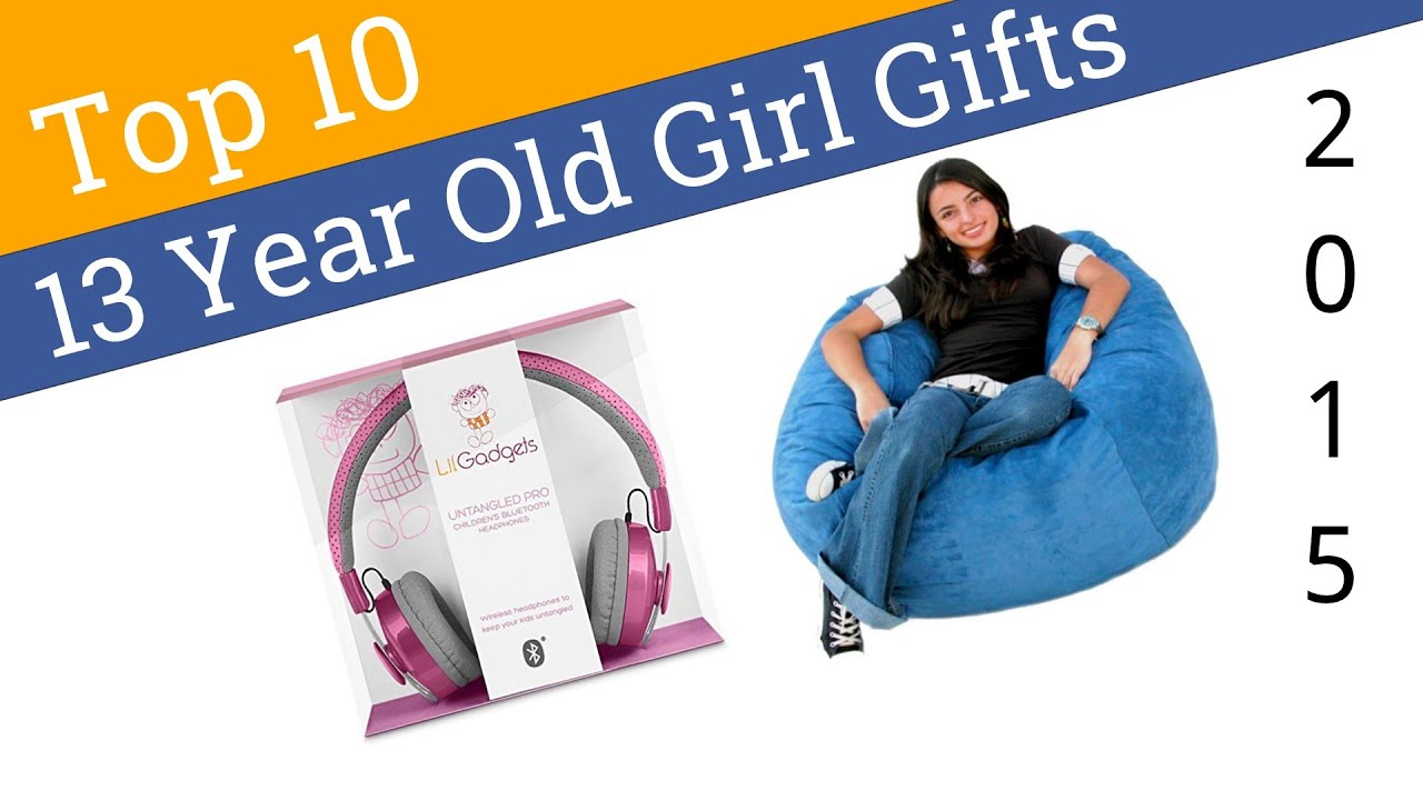 10 Best 13 Year Old Girl Gifts 2015 - YouTube
