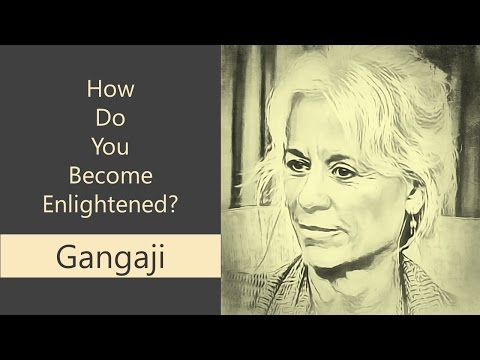 🕉😀 How to Become Enlightened - Gangaji