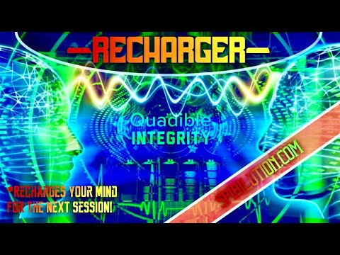 ★Frequency - Subliminal BREAK : RECHARGER★  - Quadible Integrity