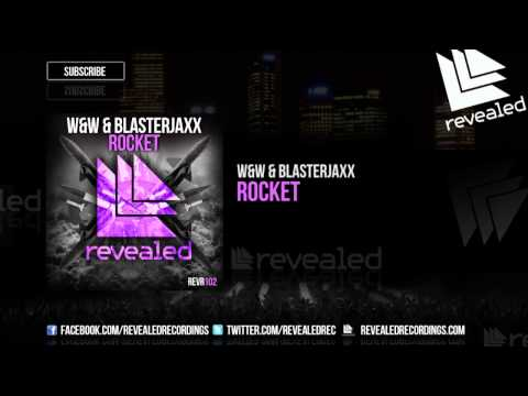 W&W & Blasterjaxx - Rocket (OUT NOW!)