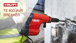 INTRODUCING the Hilti concrete breaker TE 800-AVR