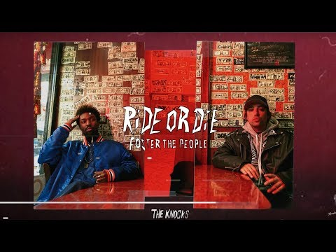 The Knocks Feat. Foster The People Ride Or Die Lyrics