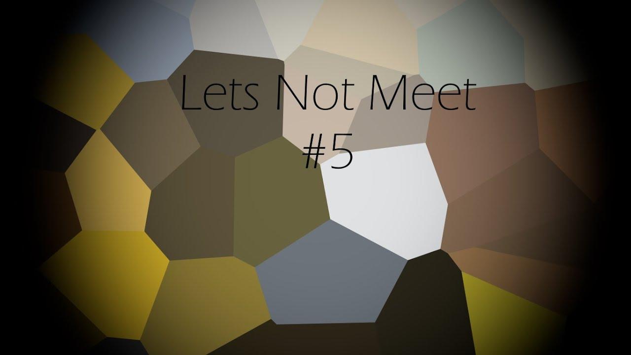 lets not meet forum