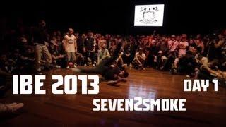 IBE 2013 - Seven2Smoke