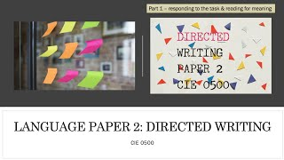 How to approach the Directed Writing question for CIE IGCSE 0500 Language Paper 2 (Part 1)
