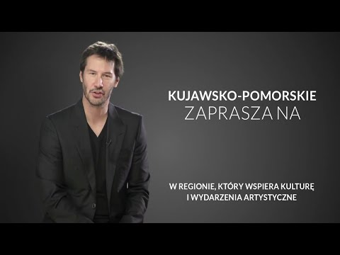 Keanu Reeves poleca Kujawsko-pomorskie! [SPOT]