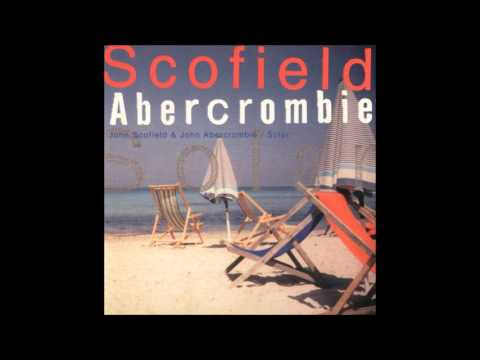 John Abercrombie & John Scofield - Four On Six