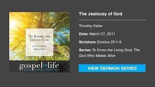 The Jealousy of God – Timothy Keller [Sermon] Mp3