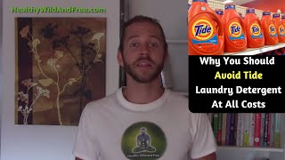 Why You Should Avoid Tide Laundry Detergent At All Costs