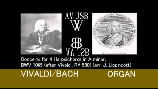 Play Concerto For 4 Harpsichords, Strings & Continuo In A Minor (After Vivaldi, Rv 580), Bwv 1065