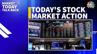 Today's Stock Market Action & Trading Highlights | Markets Today Talk Back