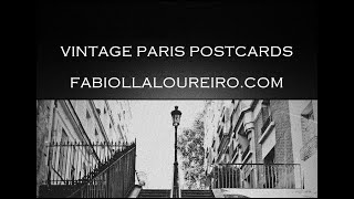 VINTAGE PARIS POSTCARDS - © FABIOLLA LOUREIRO