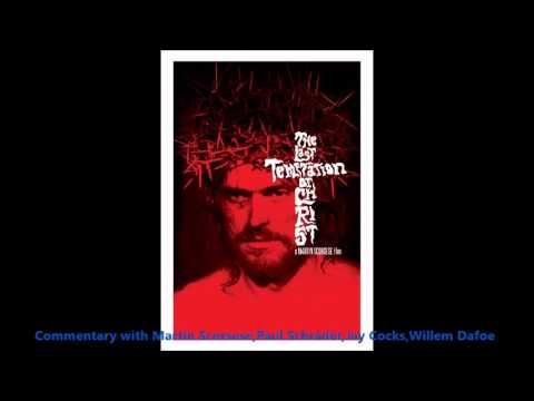 The Last Temptation of Christ Audio Commentary