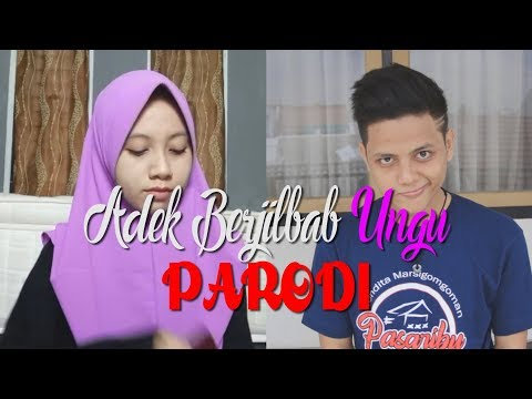 Adek Berjilbab Ungu (PARODI) - Berjilbab PELANGI LOL (with Dyandra)