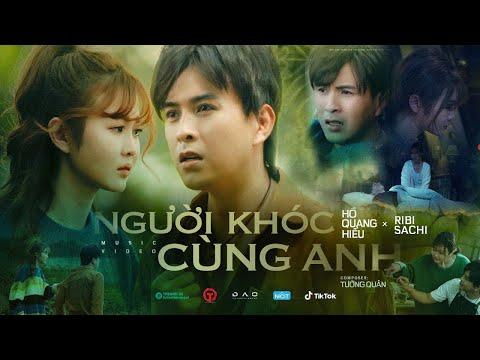 Người Khóc Cùng Anh | Hồ Quang Hiếu x Ribi Sachi | OFFICIAL MUSIC VIDEO