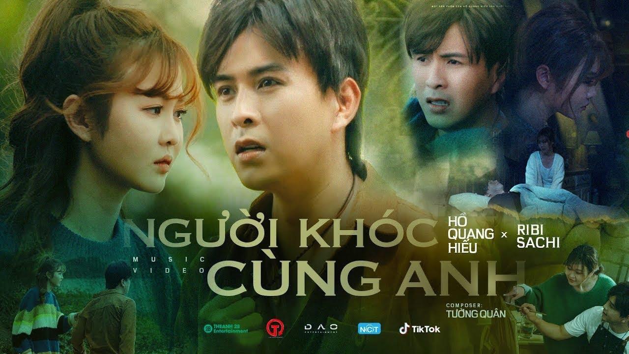 Download Người Khóc Cùng Anh | Hồ Quang Hiếu x Ribi Sachi | OFFICIAL MUSIC VIDEO