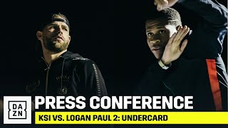 KSI vs. Logan Paul 2: Undercard Final Press Conference