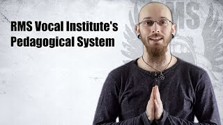Pedagogical System of RMS Vocal Institute