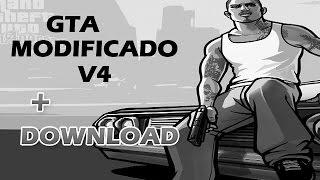 GTA Modificado V4 + Download (PC Fraco)