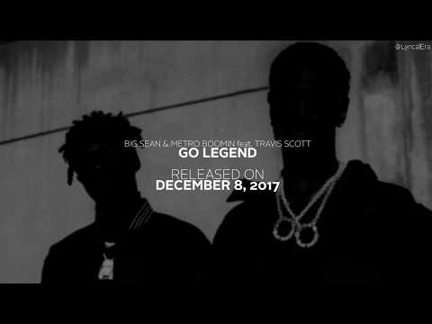 "Big Sean & Metro Boomin feat. Travis Scott - ""Go Legend"" (Official Lyrics & Audio)"