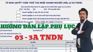 Cách kê khai phụ lục 03-3A trong quyết toán thuế TNDN