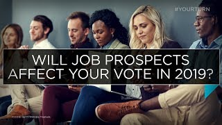 Will job prospects affect your vote in 2019? | Outburst