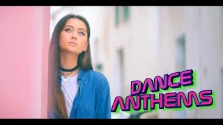 DANCE ANTHEMS 2016 WEEK 36 (10/09/2016)