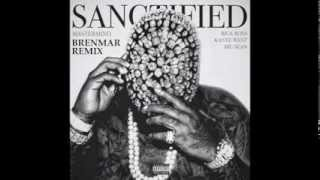 RICK ROSS, KANYE WEST, BIG SEAN - SANCTIFIED (BRENMAR REMIX) 2014! W/ DL LINK